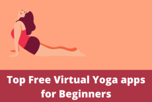 Virtual Yoga apps for Beginners